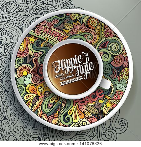 Vector illustration with a Cup of coffee and hand drawn hippie doodles on a saucer and on the background