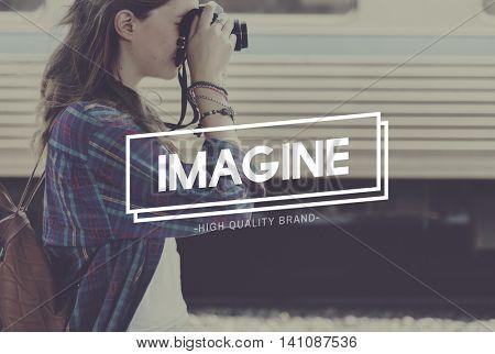 Imagine Imagination Dream Big Creative Concept