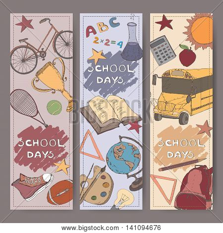 Three vertical banners with school related color sketches. Features school bus, backpack, apple, stationery and more. Vector Illustration.