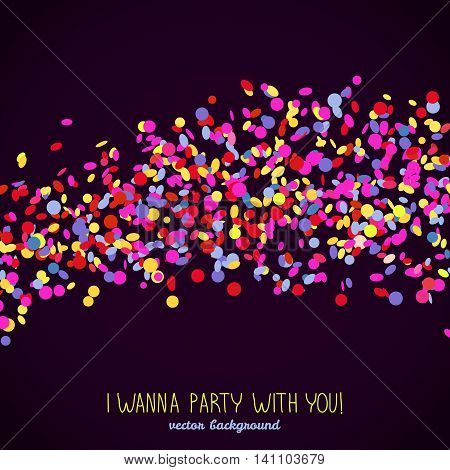 I wanna Party with You. Banner with copy space. Colorful confetti frame for text. Contrast colors. Dark background template. Can be used as poster or flyer. Wave made of tiny pieces of paper.