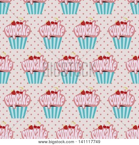 Cupcake pattern, Seamless vector pattern with cute cartoon cupcakes, polka-dot background