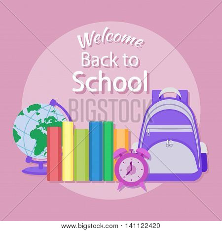 Welcome back to school. Education in the school concept background. Knapsack, books, alarm clock, globe. School supplie and items. Vector background for girls.