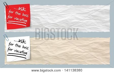 Two banners of crumpled paper with the words ask for the boss for vacation