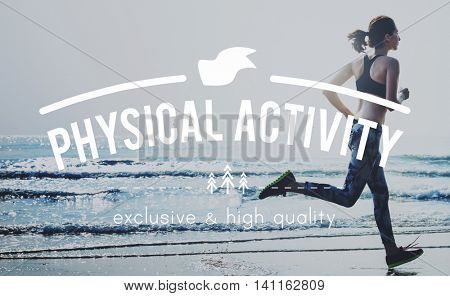 Physical Activity Action Energy Exercise Hobbies Concept