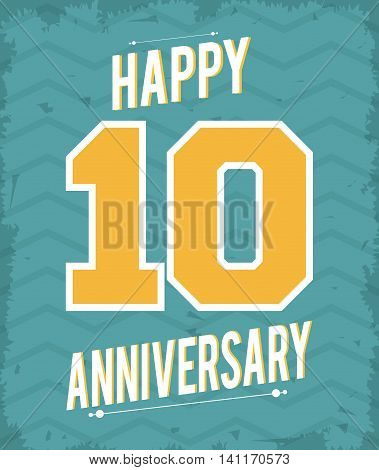 Celebrating Anniversary concept represented by 10 year number icon. Colorfull and grunge illustration.
