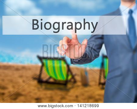 Biography - Businessman Pressing Virtual Button