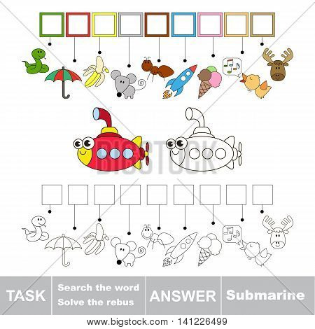 Vector rebus game for children. Easy educational kid game. Simple game level. Find solution and write the hidden word Submarine.