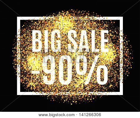 Gold glitter background BIG SALE 90% percent off sale promotion tag. New Year Christmas shop offer. Gold sale background for flyer poster shopping for sale sign discount marketing selling web