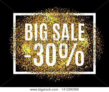 Gold Glitter Background Big Sale 30% Percent Off Sale Promotion Tag. New Year, Christmas Shop Offer.