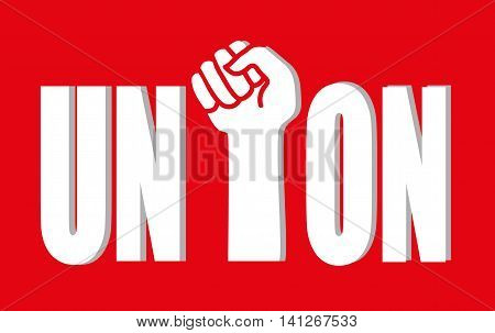 The word Union with a raised clenched fist for the middle letter as a metaphor for employee solidarity in the workplace