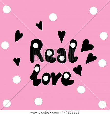 Real love text lettering with heart and white circle on the pink background