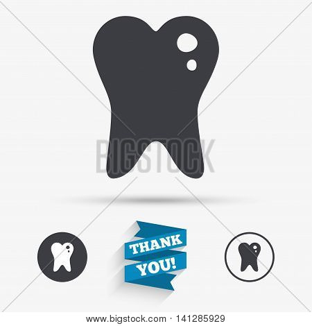 Caries tooth icon. Tooth filling sign. Dental care symbol. Flat icons. Buttons with icons. Thank you ribbon. Vector