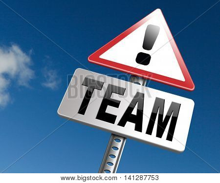 Team for sports at work or business our teamwork about us road sign 3D illustration