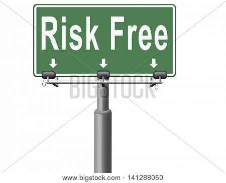 risk free satisfaction high product quality guaranteed safe investment web shop warranty no risks and safety first billboard sign 3D illustration