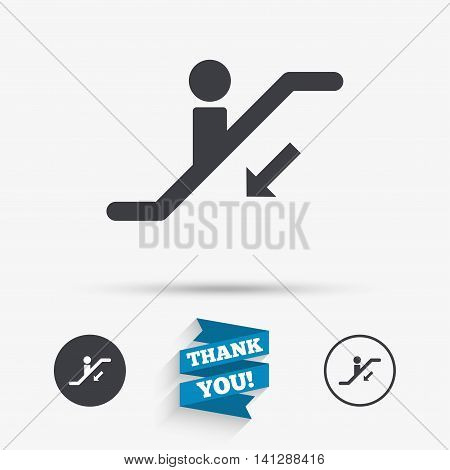 Escalator staircase icon. Elevator moving stairs down symbol. Flat icons. Buttons with icons. Thank you ribbon. Vector