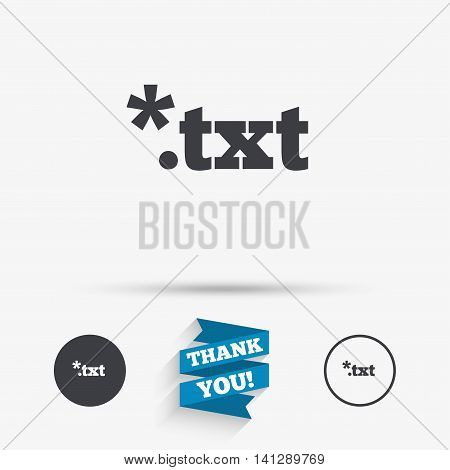 Text file icon. Download txt doc button. Txt file extension symbol. Flat icons. Buttons with icons. Thank you ribbon. Vector