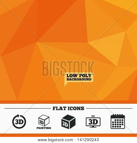 Triangular low poly orange background. 3d tv technology icons. Printer, rotation arrow sign symbols. Print cube. Calendar flat icon. Vector
