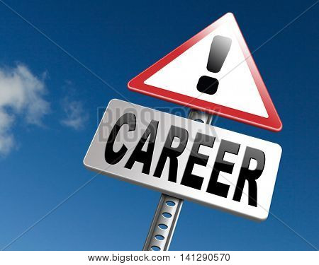career move and ambition for personal development a nice job promotion or the search for a new job build a career road sign or job billboard 3D illustration
