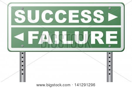 success or failure being successful in life and business road sign arrow 3D illustration