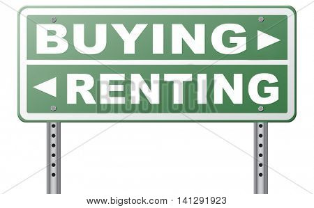 rent or buy mortgage for bank loan for home ownership renting or buying a house a flat building or property road sign arrow 3D illustration