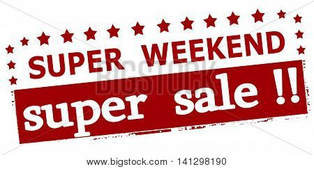 Rubber stamp with text super weekend sale inside vector illustration