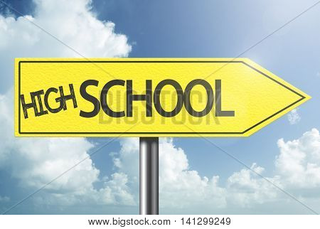 High School yellow sign