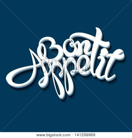 Bon appetit lettering on a blue background. Vector illustration