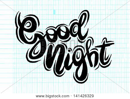 Good Night, Hand Drawn Inspiration Quote.vector Illustration
