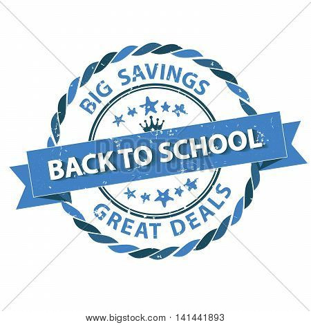 Back to school, Big savings, great deals - grunge blue stamp. Print colors used