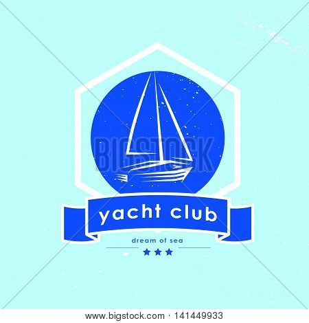 Vintage yacht club emblem isolated. Yacht, boat, ship icon. Retro stylized logo design. Sea theme, insignia. Yacht club logo design. Retro blue label.