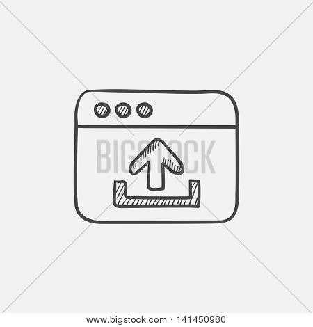 Browser window with upload sign sketch icon for web, mobile and infographics. Hand drawn vector isolated icon.