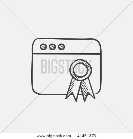 Browser window with winners rosette sketch icon for web, mobile and infographics. Hand drawn vector isolated icon.