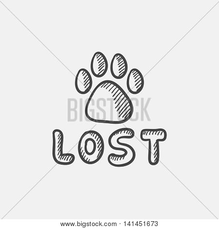 Paw print with word lost sketch icon set for web, mobile and infographics. Hand drawn vector isolated icon.