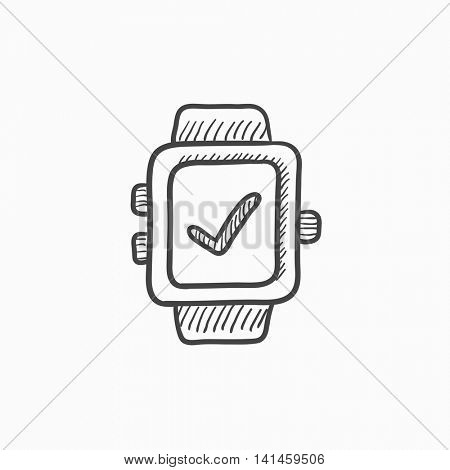 Smartwatch with check sign vector sketch icon isolated on background. Hand drawn Smartwatch with check sign icon. Smartwatch with check sign sketch icon for infographic, website or app.