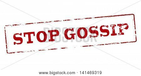 Rubber stamp with text stop gossip inside vector illustration