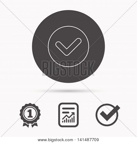 Check confirm icon. Tick in circle sign. Report document, winner award and tick. Round circle button with icon. Vector