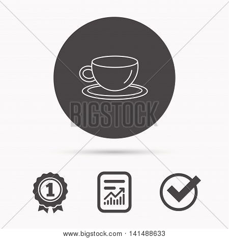 Coffee cup icon. Tea or hot drink sign. Report document, winner award and tick. Round circle button with icon. Vector