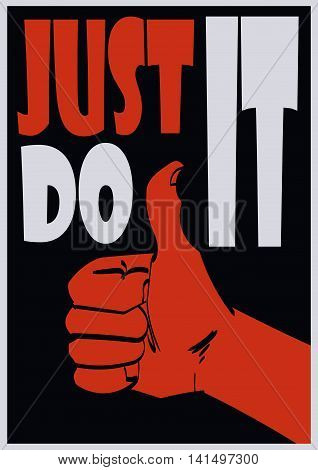Poster with approve hand and signature just do it. Vector eps 10.