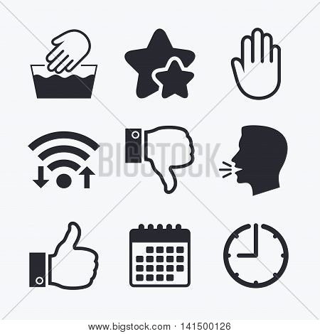 Hand icons. Like and dislike thumb up symbols. Not machine washable sign. Stop no entry. Wifi internet, favorite stars, calendar and clock. Talking head. Vector