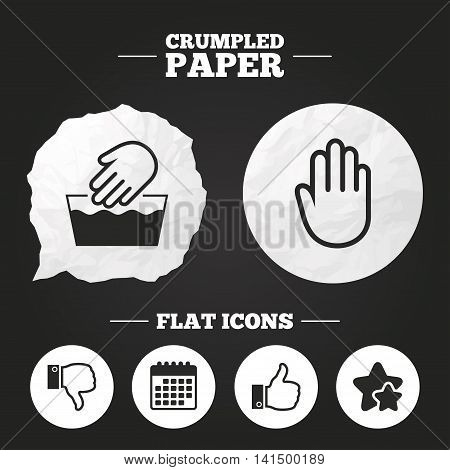 Crumpled paper speech bubble. Hand icons. Like and dislike thumb up symbols. Not machine washable sign. Stop no entry. Paper button. Vector
