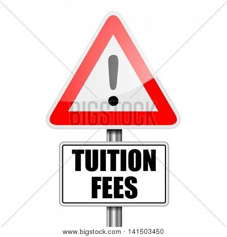 detailed illustration of a red attention Tuition Fees sign, eps10 vector
