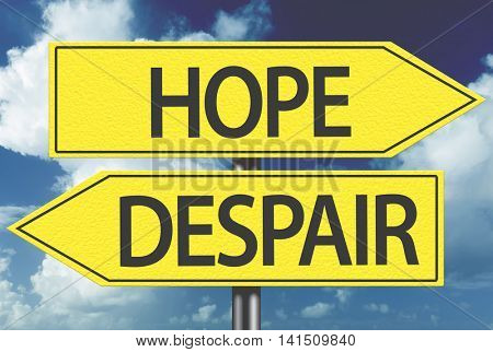 Hope x Despair yellow sign