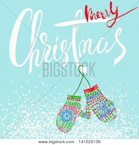Merry Christmas. Modern calligraphy for Christmas cards and posters. Vector lettering with cute mitten pair. EPS10