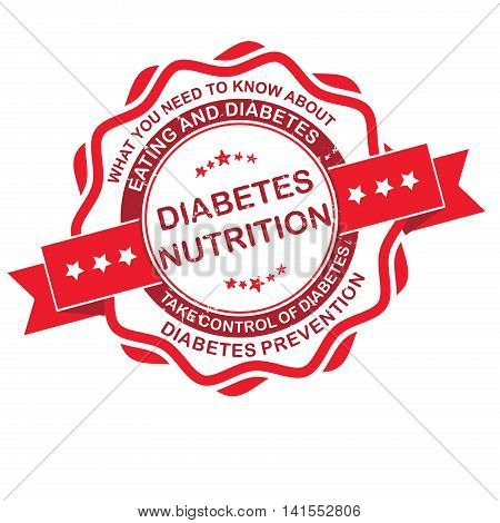 Diabetes Nutrition. Take control of Diabetes red grunge label also for campaigns. Print colors used.