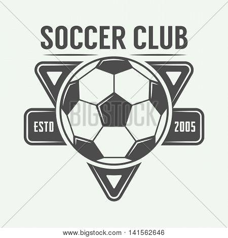 Vintage soccer or football logo emblem badge. Vector illustration