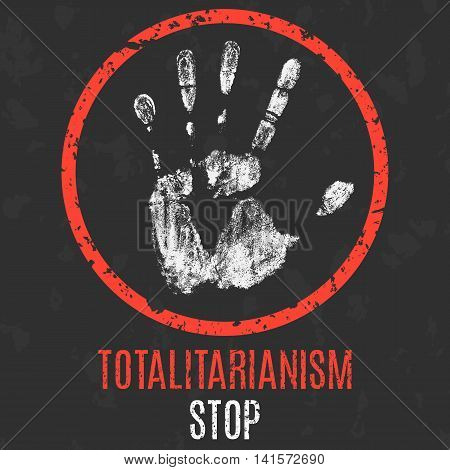 Conceptual vector illustration. Global problems of humanity. Stop totalitarianism