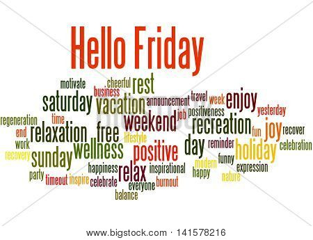 Hello Friday, Word Cloud Concept 4