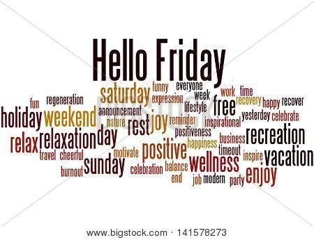 Hello Friday, Word Cloud Concept 2