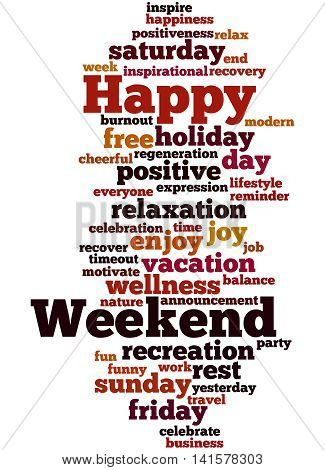 Happy Weekend, Word Cloud Concept 8
