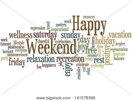 Happy Weekend, Word Cloud Concept 3